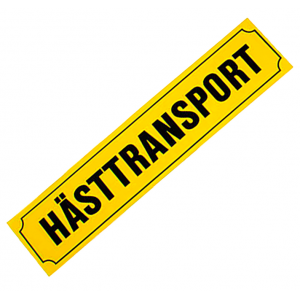 Skylt Hästtransport